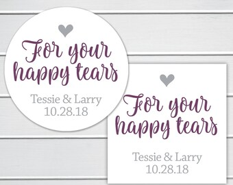 For Your Happy Tears Labels, Wedding Tissue Stickers, Wedding Favor Stickers (#266)
