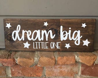 Dream Big Little One Wood Sign | Nursery Wood Sign | Nursery Decor | Baby Shower Gift | Home Decor | Wood Signs | Wall Decor | Dream Sign