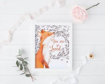 """PRINTABLE Art """"You are so loved"""" Woodland Art Print Woodland Animal Fox art Print Fox Animal Nursery Decor Little Fox Home Decor Nursery Fox"""