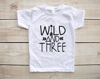 wild and three, third birthday shirt, three shirt, third birthday outfit, birthday shirt boy, birthday shirt girl, 3rd birthday shirt, tee