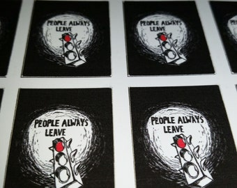 People Always Leave One Tree Hill Stickers - Set of 6