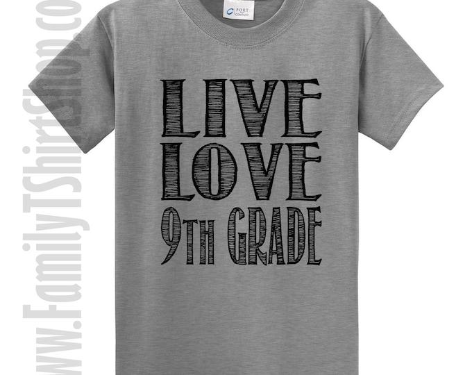 Live Love 9th Grade T-Shirt