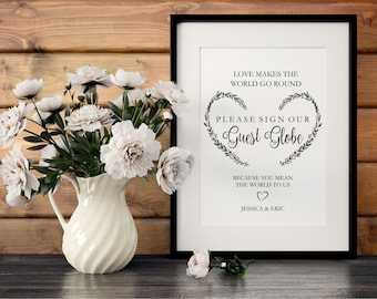 Please sign our Guest Globe Sign Template, heart wreath love makes the world go round sign, editable template, printable pdf