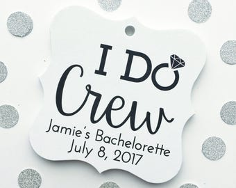 I Do Crew, Customized Bachelorette Party Tags, Engaged Favor Tags (FS-192)