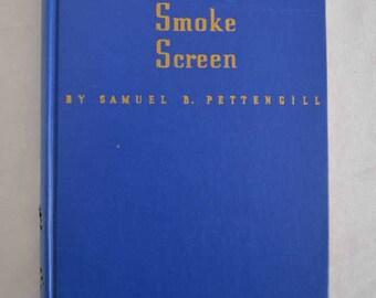 1940 Smoke Screen by Samuel B Pettengill