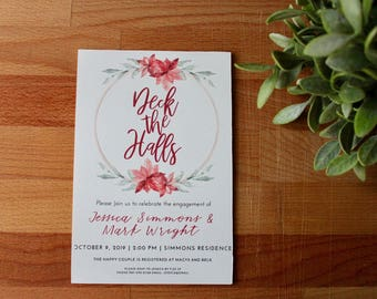 Christmas Engagement Party Invitation, Deck The Halls Engagement Party, Digital or Printed, Engagement Invite, Printable Invite