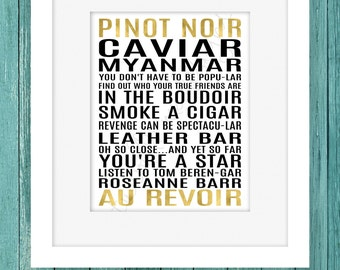 Pinot Noir Print, 8x10 Instant Download, unbreakable kimmy schmidt, Titus Print, Funny wall Prints, Gold Printable, JPG & PDF