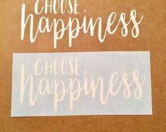 Choose happiness vinyl decal