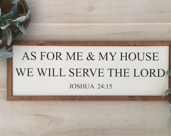 """As for me and my house we will serve the lord wooen sign / joshua 24:15 / 25"""" x 9"""" / home decor / scripture sign / farmhouse sign / gift"""