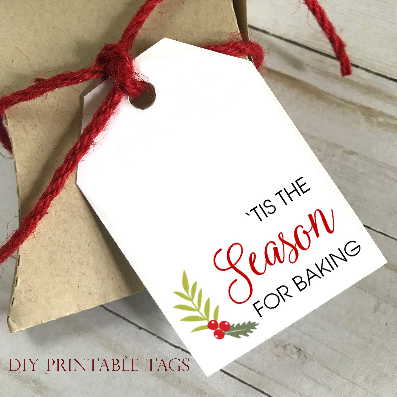 DIY PRINTABLE Tags | Tis The Season For Baking | Printable Gift Tags ...