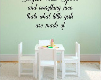 Sugar and spice and everything nice girl bedroom wall quote vinyl decal art home decor sticker playroom love life