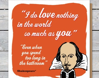 Shakespeare twisted quote and caricature BIRTHDAY or GREETINGS card