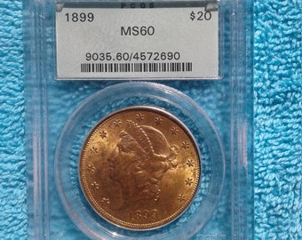 1899 PCGS MS-60 20 Dollar Gold Coin