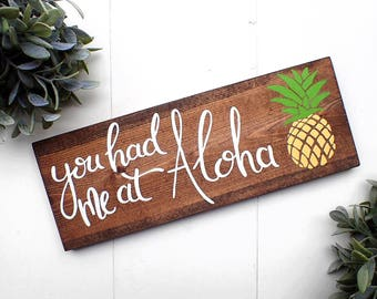 Hawaii Sign, Wood Sign, Wood Decor, You Had Me At Aloha, Wood Hawaii Decor, Rustic Decor, Hawaii, Aloha, Pineapple Decor, Gallery Wall
