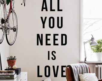 All you need is love Wall Quote, Large Love Quote Wall Letters Typography Wall Decal WAL-2332