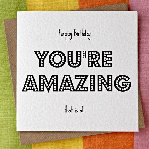 Youre amazing birthday card amazing person love bookmarktalkfo Choice Image