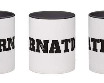 What in Tarnation Mug - Tarnation Coffee Mug - Tea Mug - Meme Gifts - FREE SHIPPING