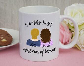 CUSTOM mug - Worlds best matron of honor / maid of honor / bridesmaid / wedding / maid of honor / gift / wedding / cup / mug / gift