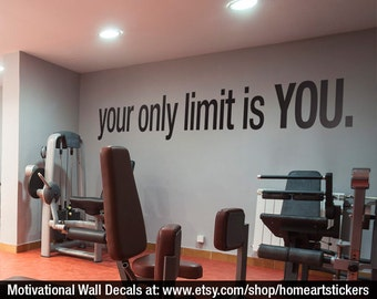 Your Only Limit is You Quote - Sports Decals - Gym Wall Decal - Workout Stickers - Fitness Stickers - Motivational - Inspirational -SKUYOLI & Gym Quotes Workout Stickers Motivational Quote Gym Wall