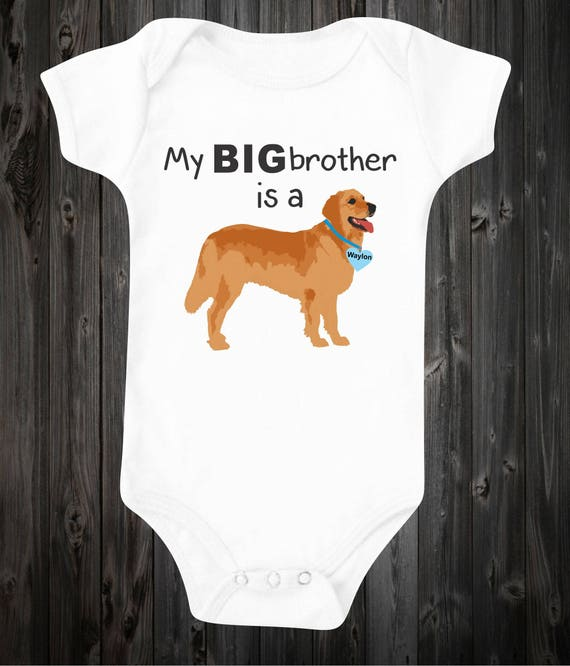 Onesie For Baby My Big Brother Is A Dog