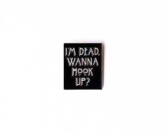 "Tate Langdon ""I'm Dead."" enamel pin"