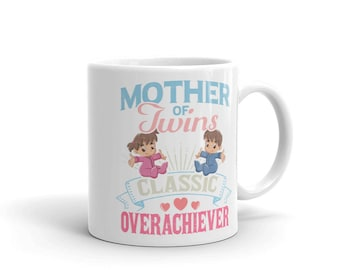Mother of Twins Coffee Mug, Mom of Twin Coffee Cup