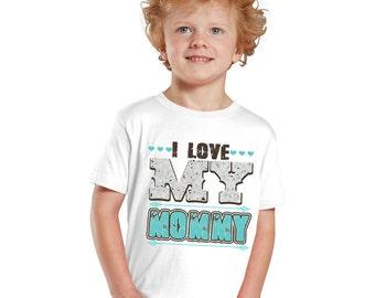 I love my Mommy Kids Shirt for Boys or Baby Bodysuit