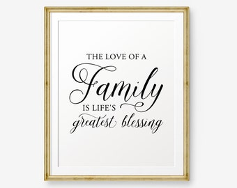 The love of a family is life's greatest blessing, Family Inspirational Print, Living Room decor, Home Decor, Kitchen Decor, apartment decor