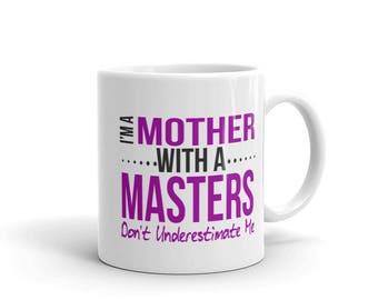 Funny Masters Degree Graduation Coffee Mug 11 oz - Master of Science Master of Arts Nurse Social Worker Gag Gift