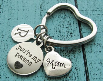 Mothers day gift for mom, you're my person keychain, mom birthday gift, you are my person mom keychain, personalized gift for her mommy gift