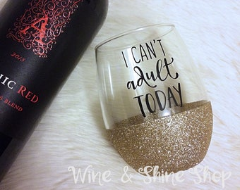 I Can't Adult Today Glitter Stemless Wine Glass // Glitter Glass // Stemless Wine Glass // I Can't Adult Today // Wine Lover Gift