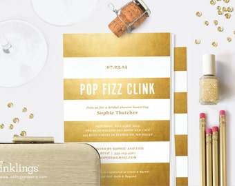 """Printable Bridal Shower Invitation  // Gold Stripes """"Pop Fizz Clink"""" // Gold Wedding Shower Invitation // Editable Instant Download"""