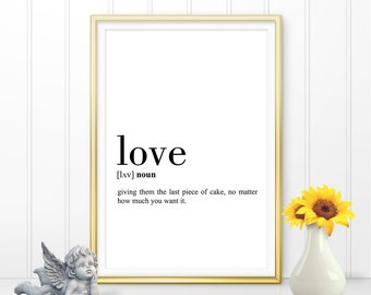 Love Definition Print, Love Printable, Love Decor, Love Gift Poster, Love Wall Art, Love Quote Printable, Love Funny Definition (W058)