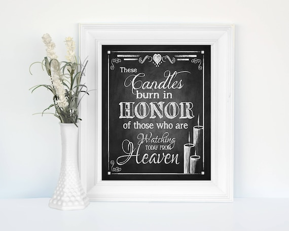 Memorial Wedding Sign | PRINTED These Candles burn  HEAVEN chalkboard wedding signage, Chalkboard Sign, Wedding Print, Rustic Heart Design