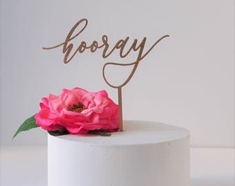 Cake Topper 'hooray'//Celebrations/Weddings/Laser Cut/Baby Shower/Bridal Shower/Calligraphy Script