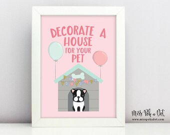 Decorate A Pet House Sign, Printable, Dog Birthday Party, Puppy Adoption, Girl, Vet, Doghouse, Instant Download, Digital, Decor