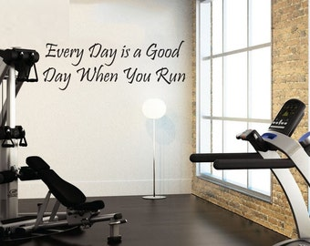 """Everyday is a Good Day When You Run, Wall Decor Vinyl Decal Gym Workout Motivation Quote 13""""x36"""""""" 03"""