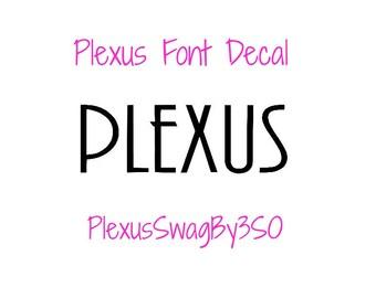 Plexus Font Decal