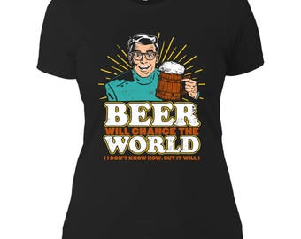 Change The World - Ladies T-Shirt