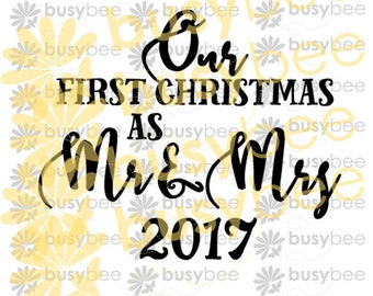 SVG Cut File, Our First Christmas as Mr & Mrs, Clip Art, Vector, svg, pdf, silhouette, commercial license, scaleable, 3 dates, Ornament