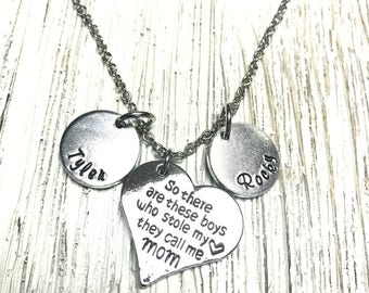 Personalized gift for Mom Mother necklace gift Hand stamped Jewelry so there are these boys who stole my heart they call me Mom