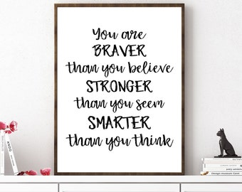 You Are Braver Than You Believe, Winnie The Pooh Quote , Kids Room Decor, Children Book Quote, Nursery Decor, Quote Print, Nursery Print