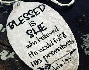 Blessed is she who believed He would fulfill His promises, Luke 1:45 Keychain, Spoon Keychain for Christian Friend, Gift for New Mom, Bride
