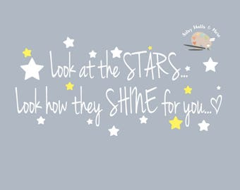 Look at the Stars...Look how they Shine for you Cold Play song lyrics Vinyl Wall Decal, Cold Play baby nursery Crib decal, stars wall decal