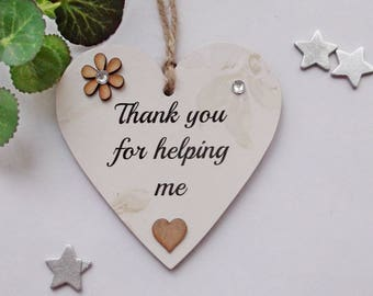 Thank you for helping me decorative wooden heart
