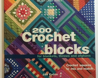 NEW 200 Crochet Blocks by J. Eaton Paperback Book Crochet Designs afghan squares