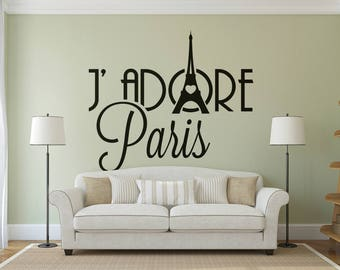 Je Adore Paris - Wall decals for Travelers or France Lovers, Many colors and Sizes available, Eiffel Tower, City of Light, City of Love