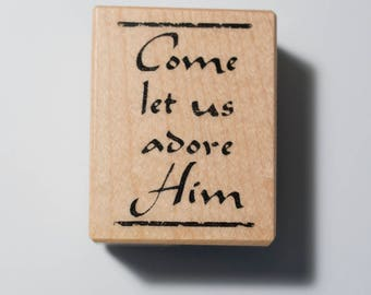 Come Let Us Adore Him stamp by Inkadinkado