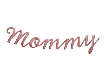 ID 7813 Mommy Cursive Script Patch Writing Name Sign Embroidered IronOn Applique