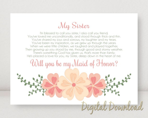 Sister Will You Be My MAID OF HONOR Proposal Wedding Printable